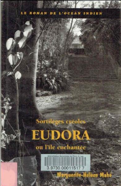 Sortilèges créoles Eudora ou l'île enchantée, Troisième Edition